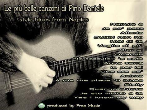 testo canzone pino daniele quot le pi 249 canzoni di pino daniele quot style blues from