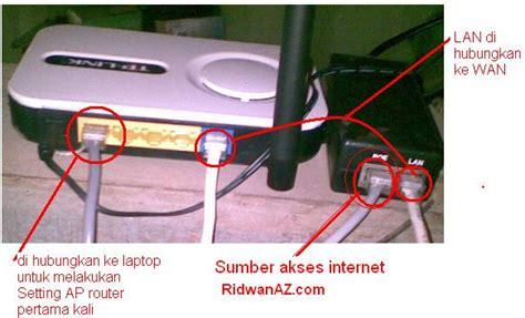 Pasang Wifi Dan Biaya Perbulan pintar komputer cara mensetting wireless