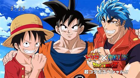 film one piece x toriko x dbz special toriko x one piece x dragon ball z full amv courtesy