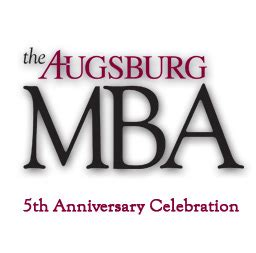 What Is A 5 Year Mba by The Augsburg Mba Five Years And Counting News And