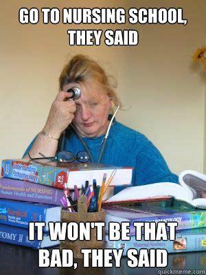 funny nursing school memes memeologist com