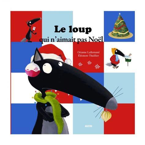 Livre Grand Format Le Loup Qui N Aimait Pas No 235 L Jeux