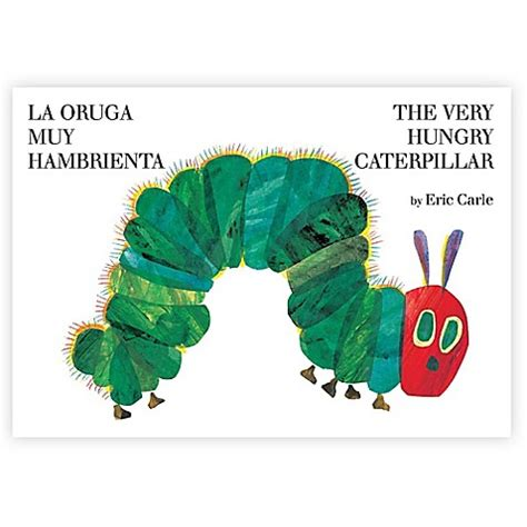 buy quot the very hungry caterpillar quot spanish english version book by eric carle from bed bath beyond