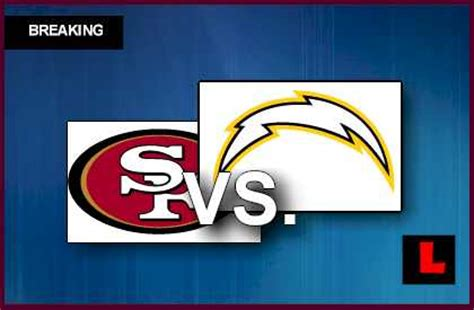 chargers score tonight 49ers vs chargers 2013 prompts late