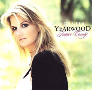 trisha yearwood shaggy hairstyle trisha yearwood jasper county cd album at discogs