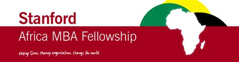 Stanford Mba Programs by Stanford Africa Mba Fellowship Stanford Graduate School