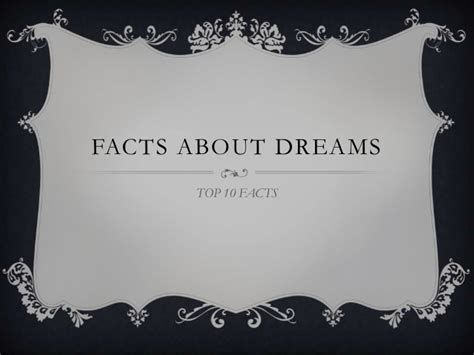 10 Interesting Facts About Dreams by Facts About Dreams