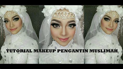 vidiomakeup pengantin tutorial makeup pengantin muslimah akad youtube