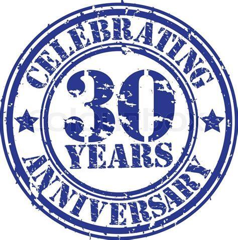 Celebrating 30 years anniversary grunge rubber stamp