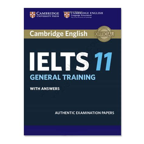Ielts Academic Or General For Mba by Cambridge Ielts 11 Book With Answers General