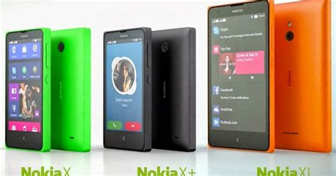 Hp Nokia X Xl harga nokia x x dan xl android nokia terbaru juli 2015