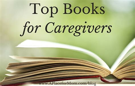 caring for the caregiver books top books for caregivers