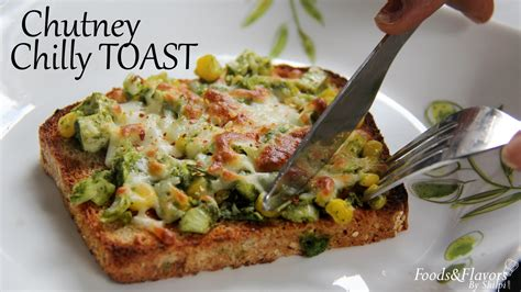 easy indian starter recipes for dinner chutney cheese toast easy indian vegetarian appetizer