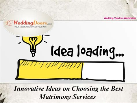 innovative ideas on choosing the best matrimony services