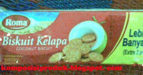 Minyak Kelapa Per Gram biskuit roma kelapa 27 gram komposisi produk