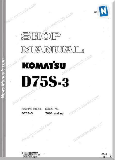 Komatsu Crawler Loader D75s 3 Shop Manual