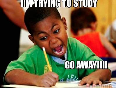 Go Away by Study Memes Meme Creator I M Trying To Study Go Away
