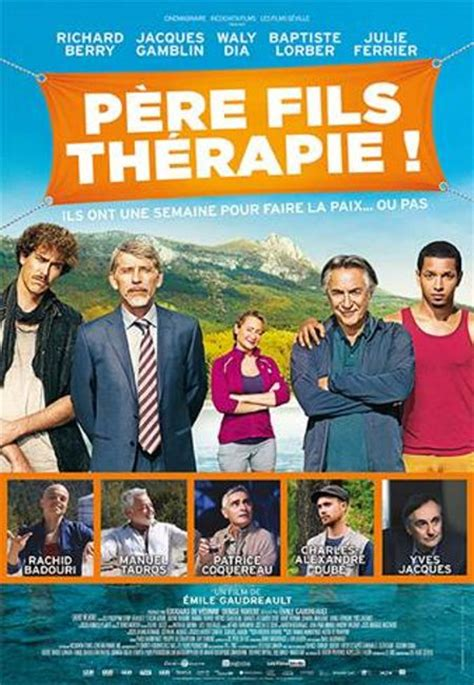 film comedie francais 2016 p 232 re fils th 233 rapie film de 201 mile gaudreault films du