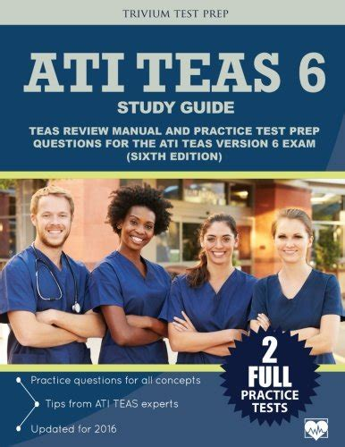 ati teas study manual sixth edition teas 6 test study guide practice test questions 6th edition book for the test of essential academic skills books ati teas test prep textbooks slugbooks