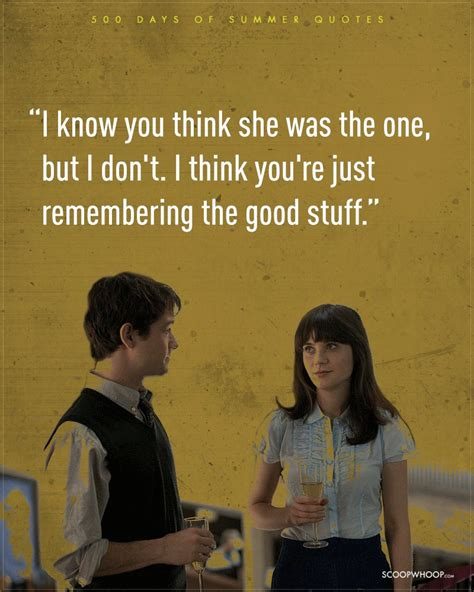 when are the days of summer 11 realistic 500 days of summer quotes which are the dating bible that we need