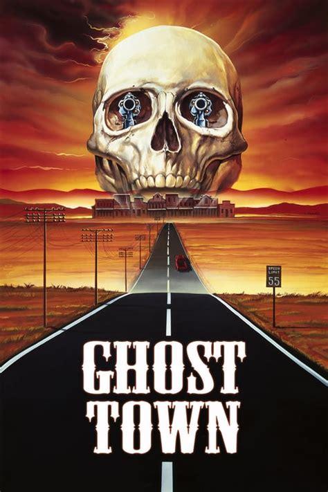 film ghost town ghost town 1988 the movie database tmdb