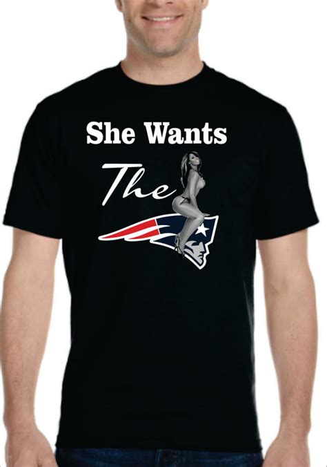 She Wants the Patriots T shirt Funny from SuperTeesandHats on