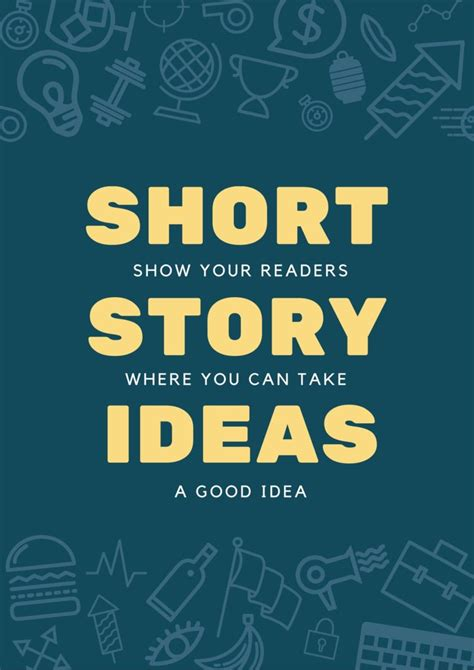 a story original 72 story ideas to supercharge your writing bookfox