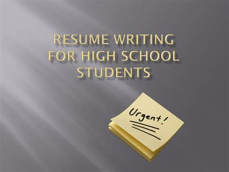 ppt resume writing for high school students powerpoint