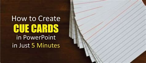 how to make cue cards how to create cue cards in powerpoint in just 5 minutes