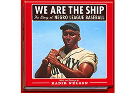 we are the story of the negro league baseball the ship we are the ship the story of negro league baseball by