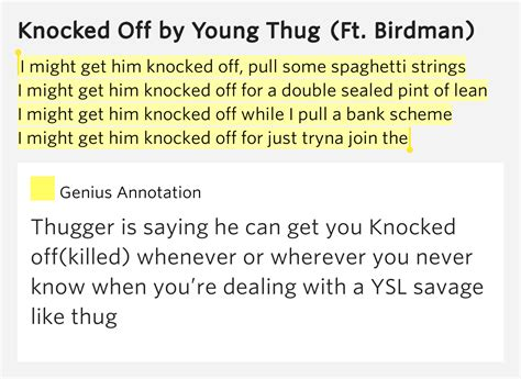 young thug knocked off lyrics i might get him knocked off pull some spaghetti