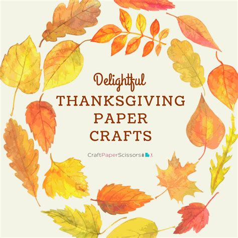Thanksgiving Paper Crafts For - delightful thanksgiving paper crafts craft paper scissors
