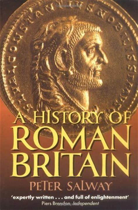 libro rome a history in roman britain a new history biografie e autobiografie panorama auto