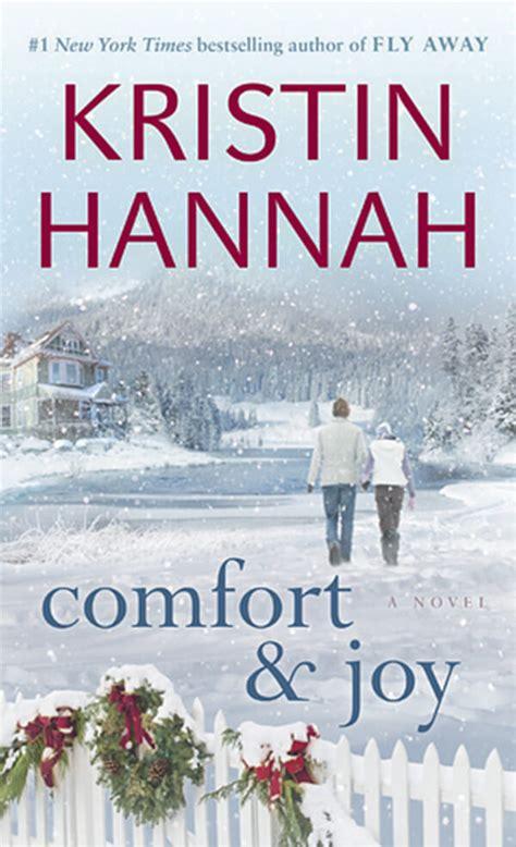 Comfort Joy Praise Kristin Hannah