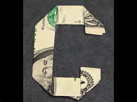 Dollar Bill Origami Letters - fold origami dollar bill alphabet letter c