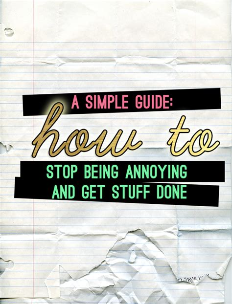 get it done 4 simple strategies to stop procrastinating and get the right things done books not before my tea how to stop being annoying and get