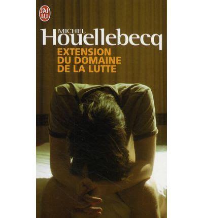 extension du domaine de la lutte michel houellebecq - 2290028517 Extension Du Domaine De La