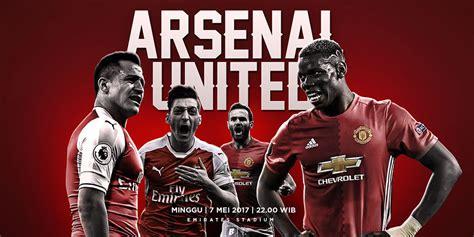 arsenal vs mu 2017 tebak skor arsenal vs manchester united 7 mei 2017 datukgol