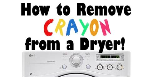 Remove Crayon From by How To Remove Crayon From The Inside Of A Dryer Baby Gizmo