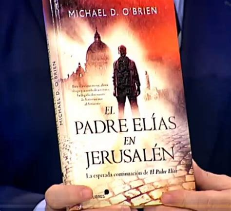 el padre elas en 8415570570 alfredo urdaci recomienda la novela 171 el padre el 237 as en jerusal 233 n 187 en el telediario 2 de 13tv rel