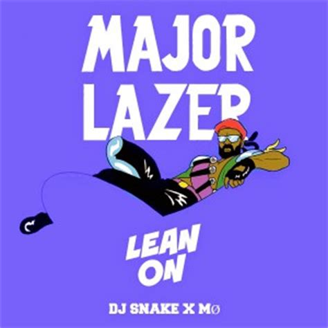 free download mp3 dj snake remix major lazer lean on ft m 216 歌詞を和訳してみた songtree