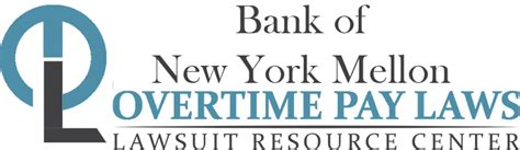 Bny Mellon Mba Summer Internship by Bank Of New York Mellon Overtime Pay Wage Hour Laws