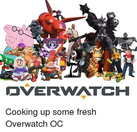Overwatch Dank Memes - overwatch cooking up some fresh overwatch oc fresh meme on sizzle