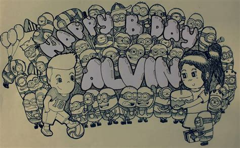 doodle happy birthday minion happy birthday alvin minions by 16minuteslate on deviantart