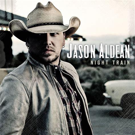 Image result for Jason Aldean Night Train