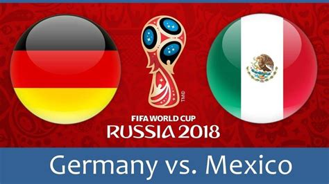 mexico world cup 2018 world cup germany vs mexico predictions and picks