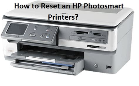resetting hp c4480 printer dial 18005971052 to reset an hp photosmart printers