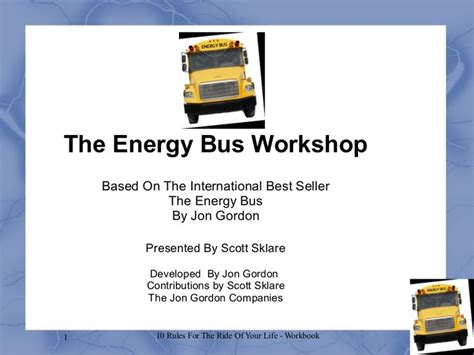 the energy bus 10 111908914x best 25 energy bus ideas on jon gordon 10 rules of volleyball and bus tags