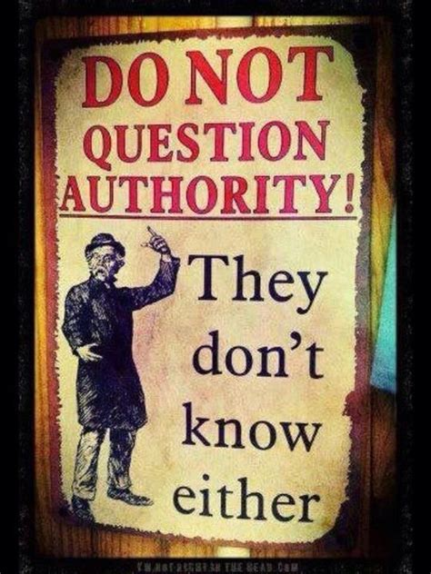they knew lincoln books question authority quotes quotesgram