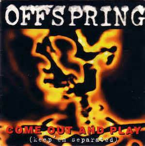 Offspring* - Come Out And Play (Keep'em Separated) (CD) at ... The Offspring Smash Full Album